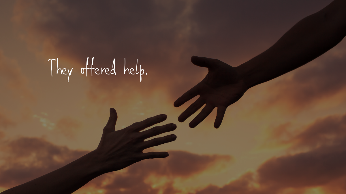 the offered help